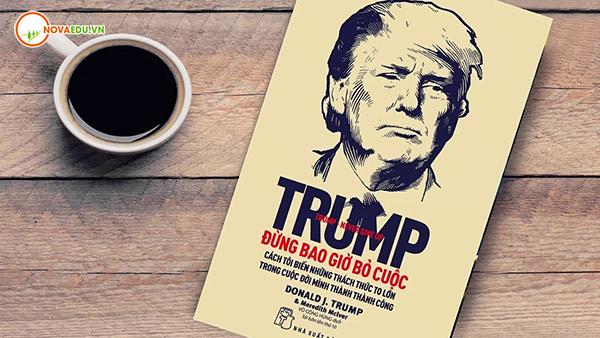 Trump - Đừng bao giờ bỏ cuộc