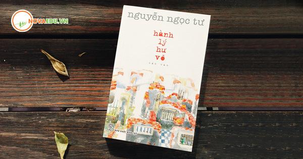 Hành lý hư vô - Nguyễn Ngọc Tư